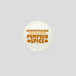 Esthetician Powered by Pumpkin Spice Mini Button