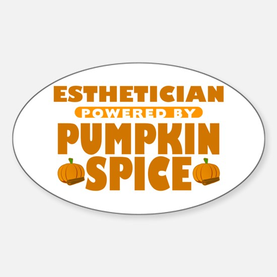 Esthetician Powered by Pumpkin Spice Oval Decal