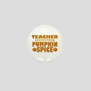 Teacher Powered by Pumpkin Spice Mini Button