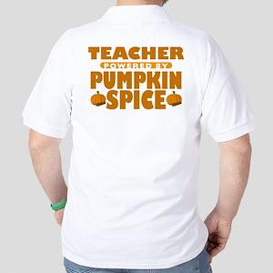 Teacher Powered by Pumpkin Spice Golf Shirt