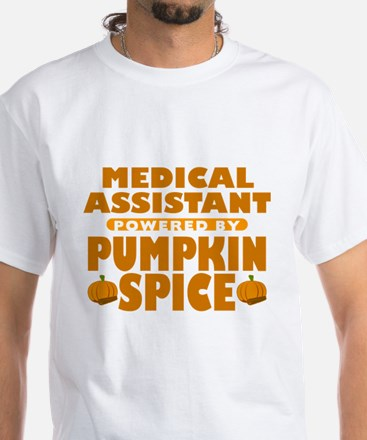 Medical Assistant Powered by Pumpkin Spice White T