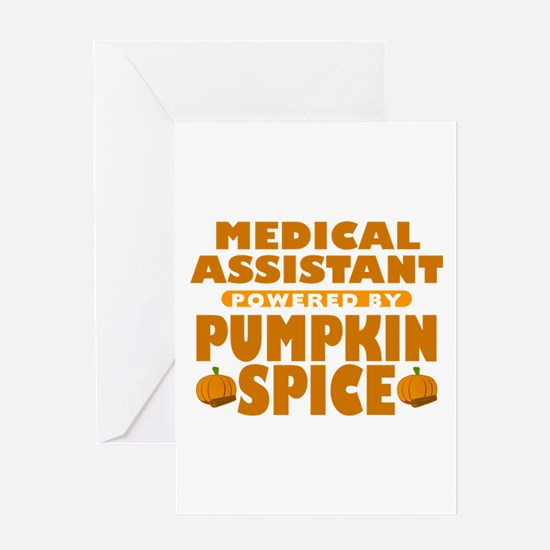 Medical Assistant Powered by Pumpkin Spice Greetin