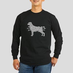 Rottie Girl in my Life Long Sleeve Dark T-Shirt