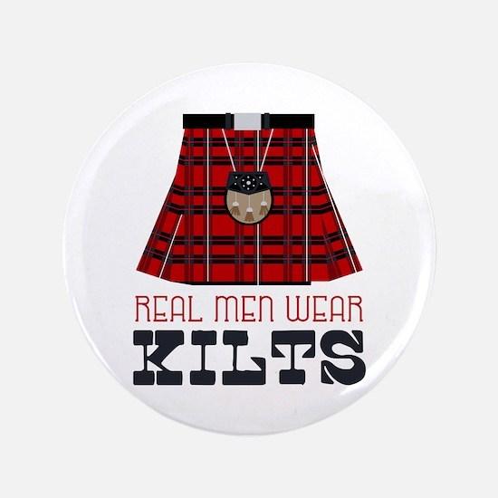 Real Men Wear Kilts Button
