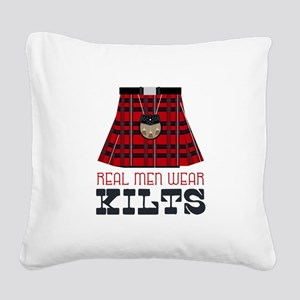 Real Men Wear Kilts Square Canvas Pillow