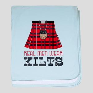 Real Men Wear Kilts baby blanket