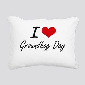 I love Groundhog Day Rectangular Canvas Pillow