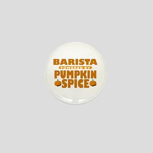 Barista Powered by Pumpkin Spice Mini Button