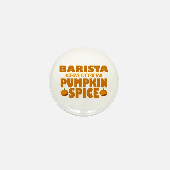 Barista Powered by Pumpkin Spice Mini Button