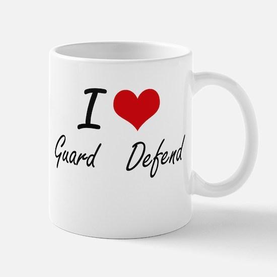 I love Guard Defend Mugs
