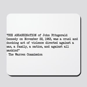 First Line of Warren Commissiion Report Mousepad