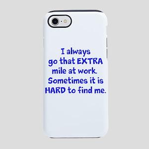 Extra Mile Humor iPhone 8/7 Tough Case