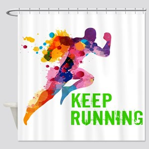 Keep Running Shower Curtain