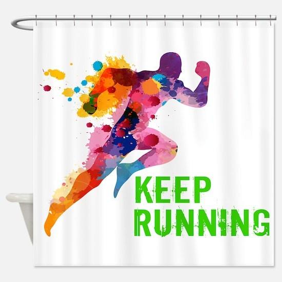 Keep Running Shower Curtain