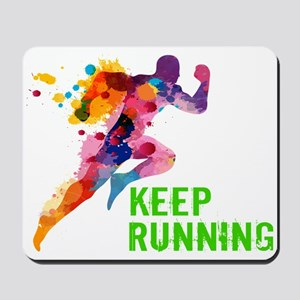 Keep Running Mousepad