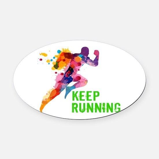 Keep Running Oval Car Magnet