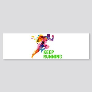 Keep Running Bumper Sticker