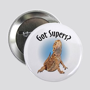 Bearded Dragon Got Supers? Button