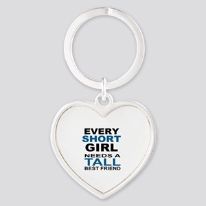 EVERY SHORT GIRLS NEEDS A TALL BEST Heart Keychain