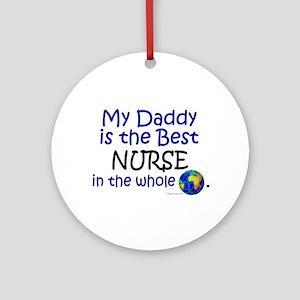 Best Nurse In The World (Daddy) Ornament (Round)