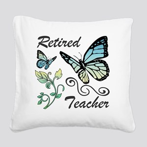Retired Teacher Square Canvas Pillow