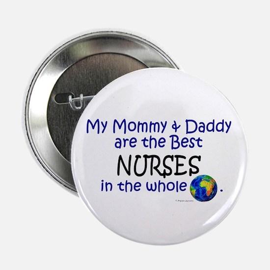 Best Nurses In The World Button