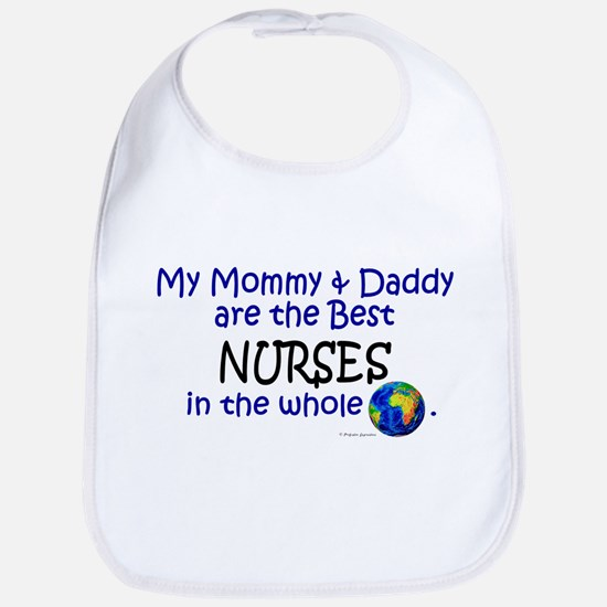 Best Nurses In The World Bib