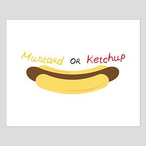 Mustard Or Ketchup Posters
