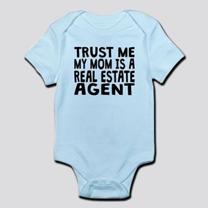 Trust Me My Mom Is A Real Estate Agent Body Suit