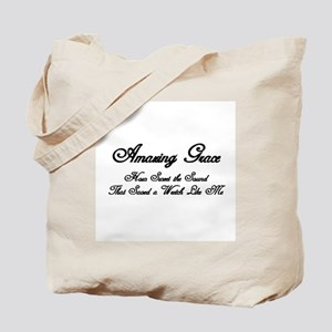 AMAZING GRACE, HOW SWEET THE SOUND, THAT  Tote Bag