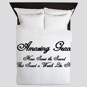 AMAZING GRACE, HOW SWEET THE SOUND, TH Queen Duvet
