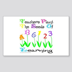 TEACHERS PLANT THE SEEDS OF LEARNING Sticker (Rect
