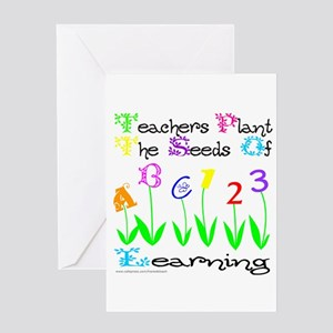 TEACHERS PLANT THE SEEDS OF LEARNING Greeting Card