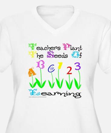 TEACHERS PLANT THE SEEDS OF LEARNING T-Shirt