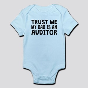 Trust Me My Dad Is An Auditor Body Suit