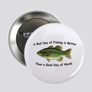 Bad Day Fishing Bass Button