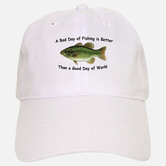 Bad Day Fishing Bass Baseball Baseball Cap