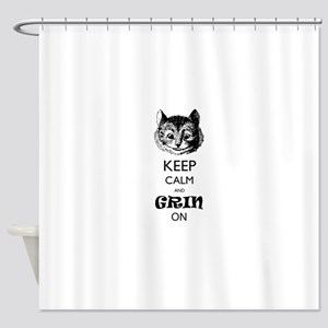 Keep calm and grin on Shower Curtain
