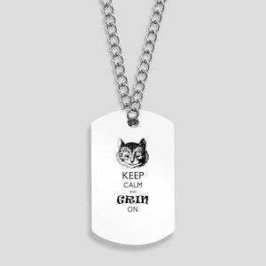 Keep calm and grin on Dog Tags