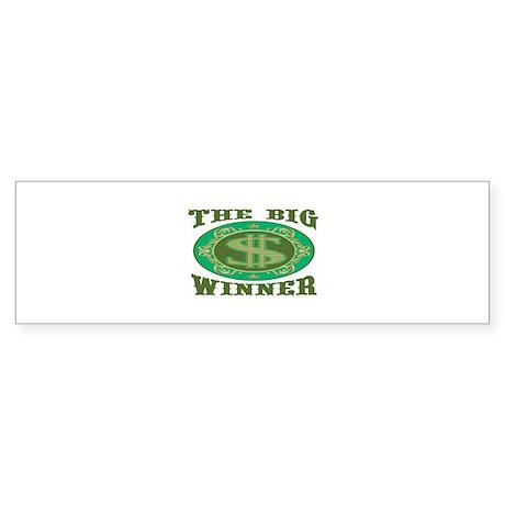The Big Winner Bumper Sticker
