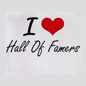 I love Hall Of Famers Throw Blanket