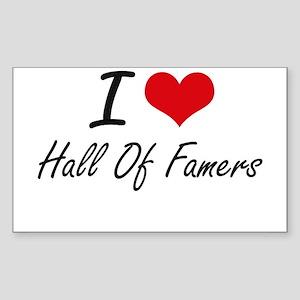 I love Hall Of Famers Sticker