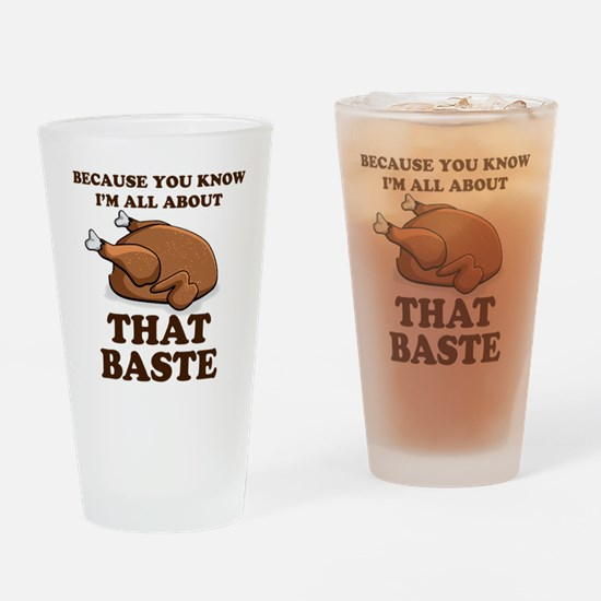 I'm All About That Baste Drinking Glass