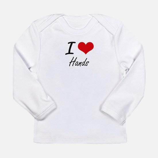 I love Hands Long Sleeve T-Shirt