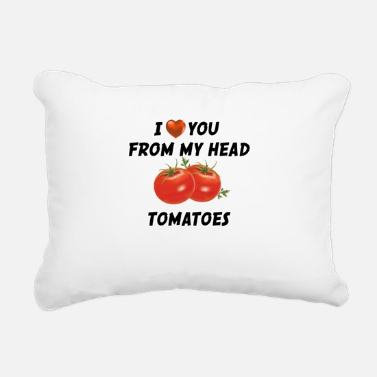 I Love You From My Head Tomatoes Rectangular Canva