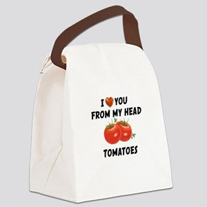 I Love You From My Head Tomatoes Canvas Lunch Bag
