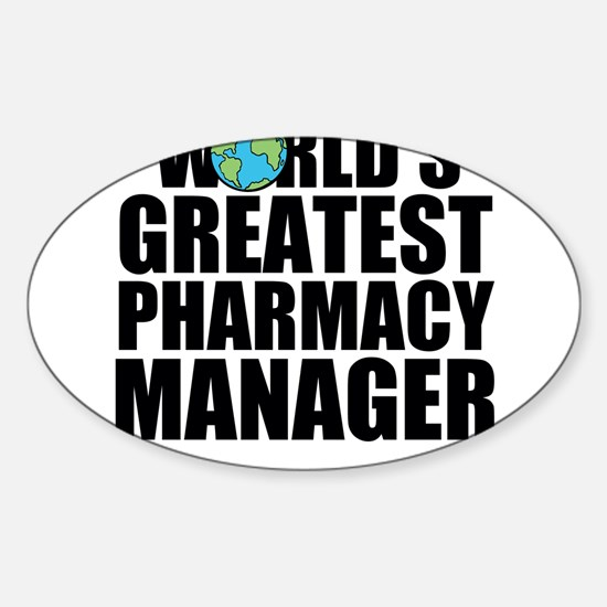 World's Greatest Pharmacy Manager Decal