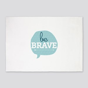 be Brave 5'x7'Area Rug