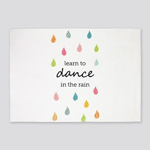 Learn to Dance in the Rain 5'x7'Area Rug