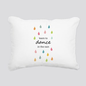 Learn to Dance in the Ra Rectangular Canvas Pillow